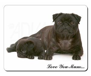Pug Dog and Puppy Mum Sentiment, AD-P91lym