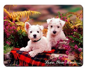 West Highland Terriers Mum Sentiment, AD-W2lym