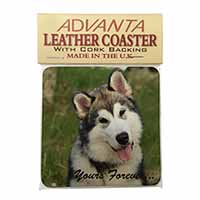 "Alaskan Malamute ""Yours Forever..."" Single Leather Photo Coaster Perfect Gift"