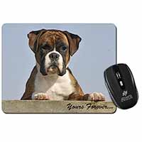 "Boxer Dog ""Yours Forever..."" Computer Mouse Mat Birthday Gift Idea"