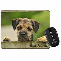 "Border Terrier Puppy Dog ""Yours Forever..."" Computer Mouse Mat Birthday Gift Ide"