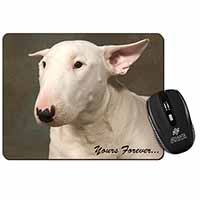"Bull Terrier Dog ""Yours Forever"" Computer Mouse Mat Birthday Gift Idea"