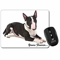 "Brindle and White Bull Terrier ""Yours Forever..."" Computer Mouse Mat Birthday Gi"