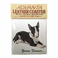 "Brindle and White Bull Terrier ""Yours Forever..."" Single Leather Photo Coaster P"