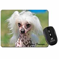 "Chinese Crested Dog ""Yours Forever..."" Computer Mouse Mat Birthday Gift Idea"