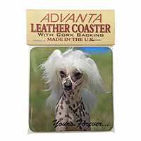 "Chinese Crested Dog ""Yours Forever..."" Single Leather Photo Coaster Perfect Gift"