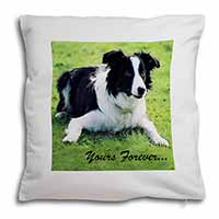 "Border Collie Dog ""Yours Forever..."" Soft Velvet Feel Scatter Cushion"