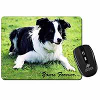 "Border Collie Dog ""Yours Forever..."" Computer Mouse Mat Birthday Gift Idea"