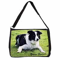 "Border Collie Dog ""Yours Forever..."" Large Black Laptop Shoulder Bag School/Coll"