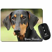 "Doberman Pinscher Dog ""Yours Forever..."" Computer Mouse Mat Birthday Gift Idea"