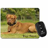 "Dogue De Bordeaux ""Yours Forever..."" Computer Mouse Mat Birthday Gift Idea"